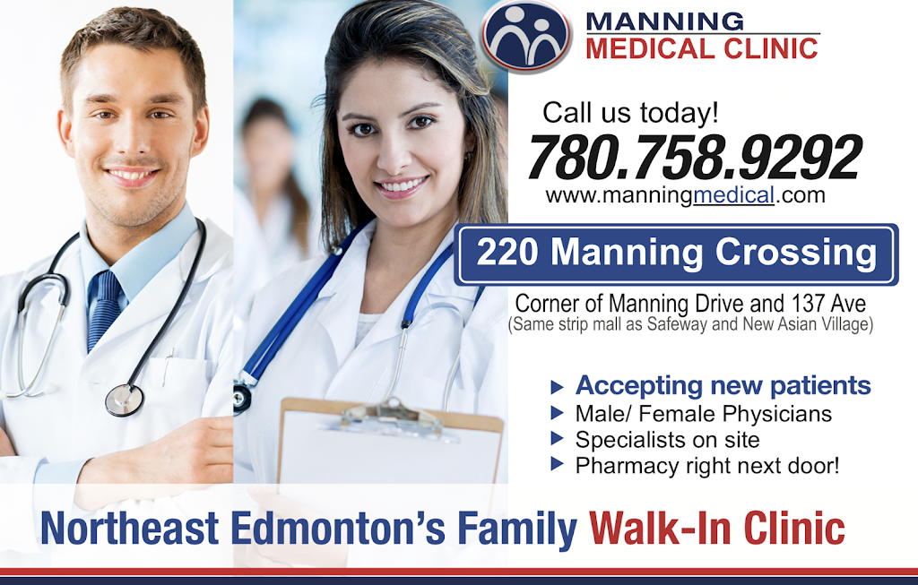 Manning Medical Clinic   doctor   220 Manning Crossing NW, Edmonton, AB T5A 5A1, Canada   7807589292 OR +1 780-758-9292