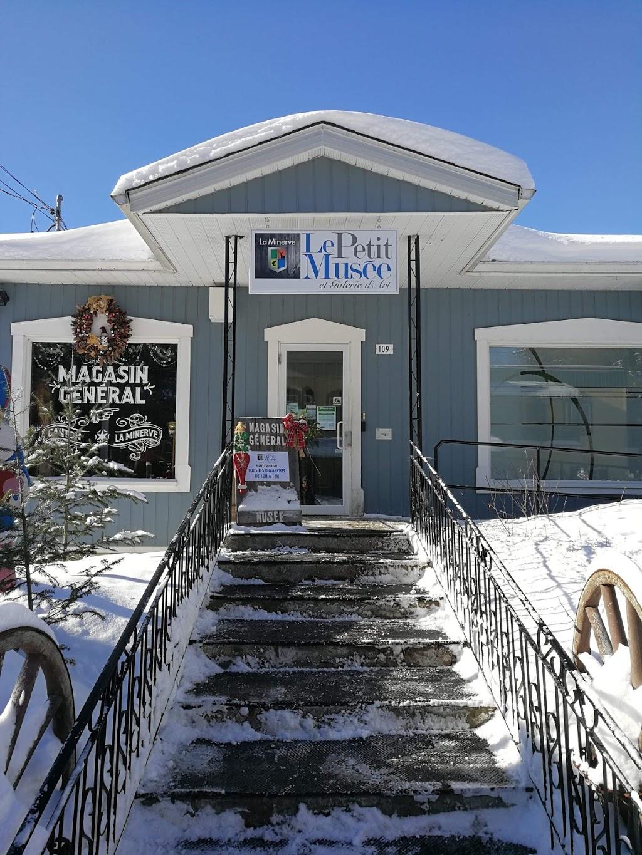 Le petit Musée | museum | 109 Chemin des Fondateurs, La Minerve, QC J0T 1S0, Canada | 8196813380 OR +1 819-681-3380