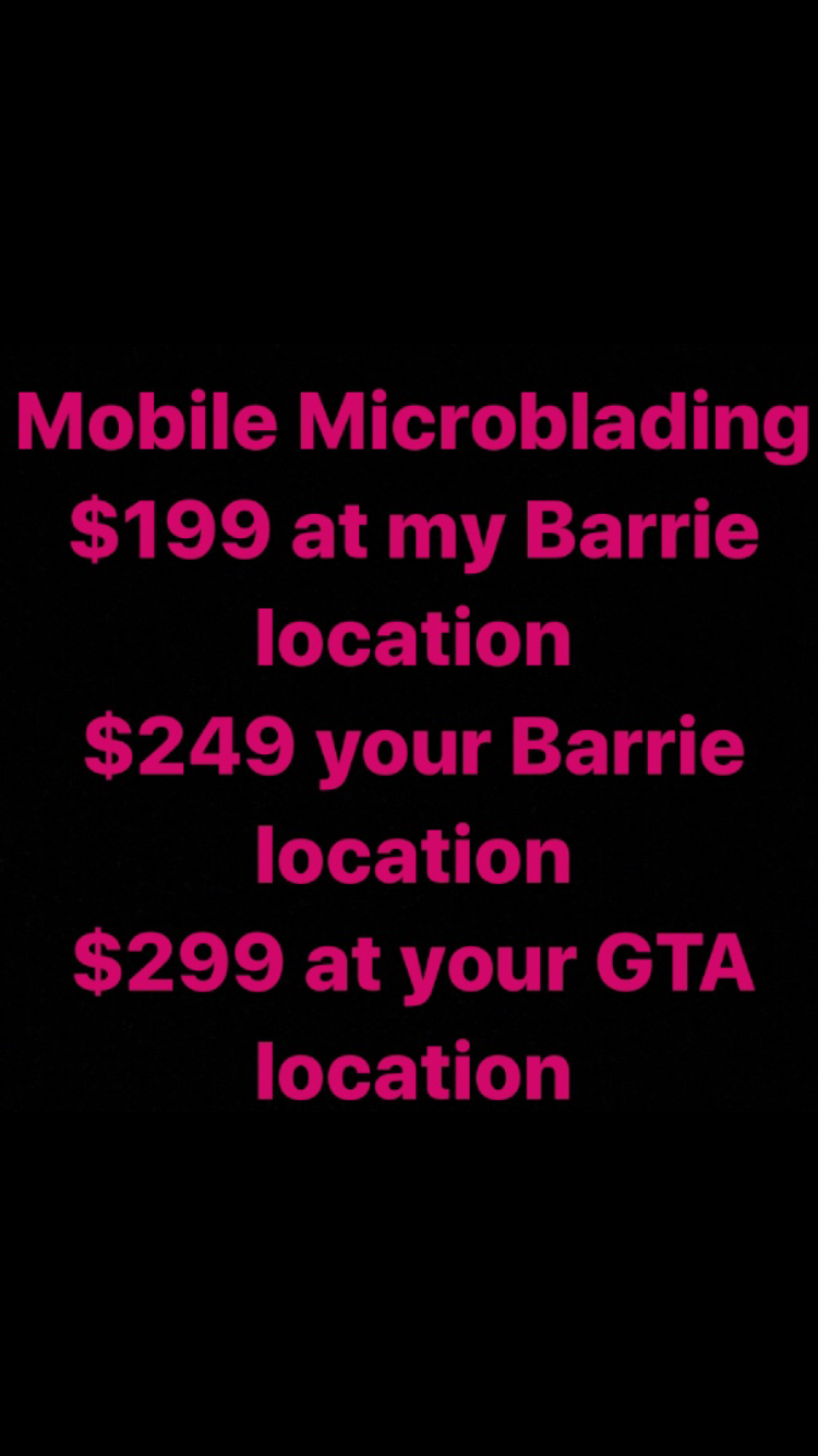 Mobile Microblading | spa | 14 Grand Forest Dr, Barrie, ON L4N 7E7, Canada | 7052521047 OR +1 705-252-1047