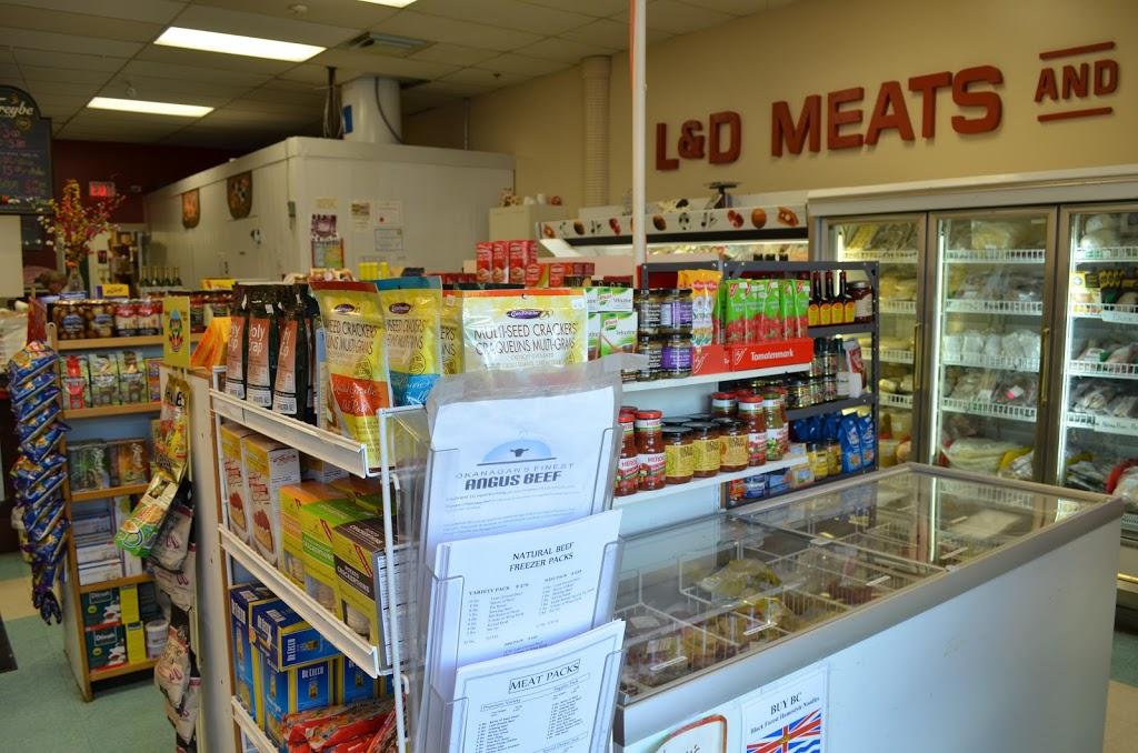 L & D Meats & Deli   store   2365 Gordon Dr, Kelowna, BC V1W 3C2, Canada   2507171997 OR +1 250-717-1997