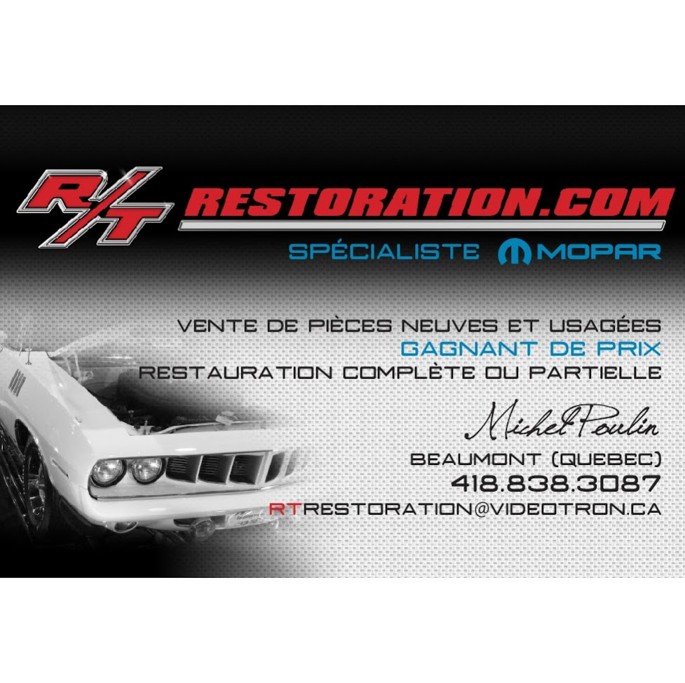 R T Restoration Inc | car repair | 317 Route du Fleuve, Beaumont, QC G0R 1C0, Canada | 4188383087 OR +1 418-838-3087
