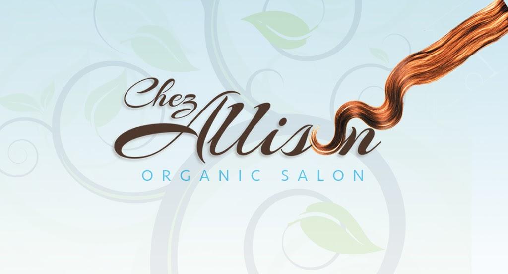 Chez Allison Organic Salon   hair care   55 Hillcrest Dr, Guelph, ON N1E 4W8, Canada   5197676515 OR +1 519-767-6515