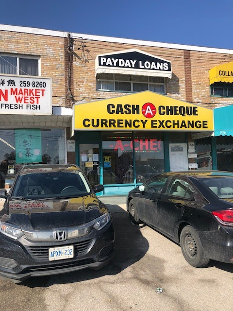 Cash-A-Cheque | point of interest | 830 Browns Line, Etobicoke, ON M8W 3W2, Canada | 4162531895 OR +1 416-253-1895