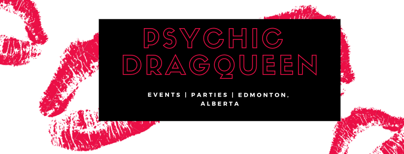 #Yeg SistaLove Psychic-DragQueen | health | 10725 85 Ave NW #2, Edmonton, AB T6E 2K9, Canada | 7802924489 OR +1 780-292-4489