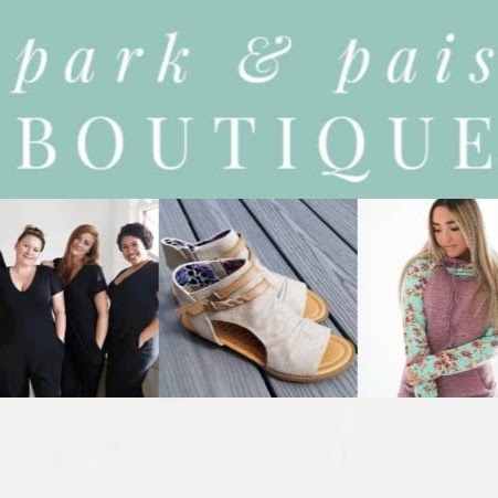 Park and Pais Boutique | clothing store | Lashyn Cove, Saskatoon, SK S7N 4S3, Canada | 3062301481 OR +1 306-230-1481
