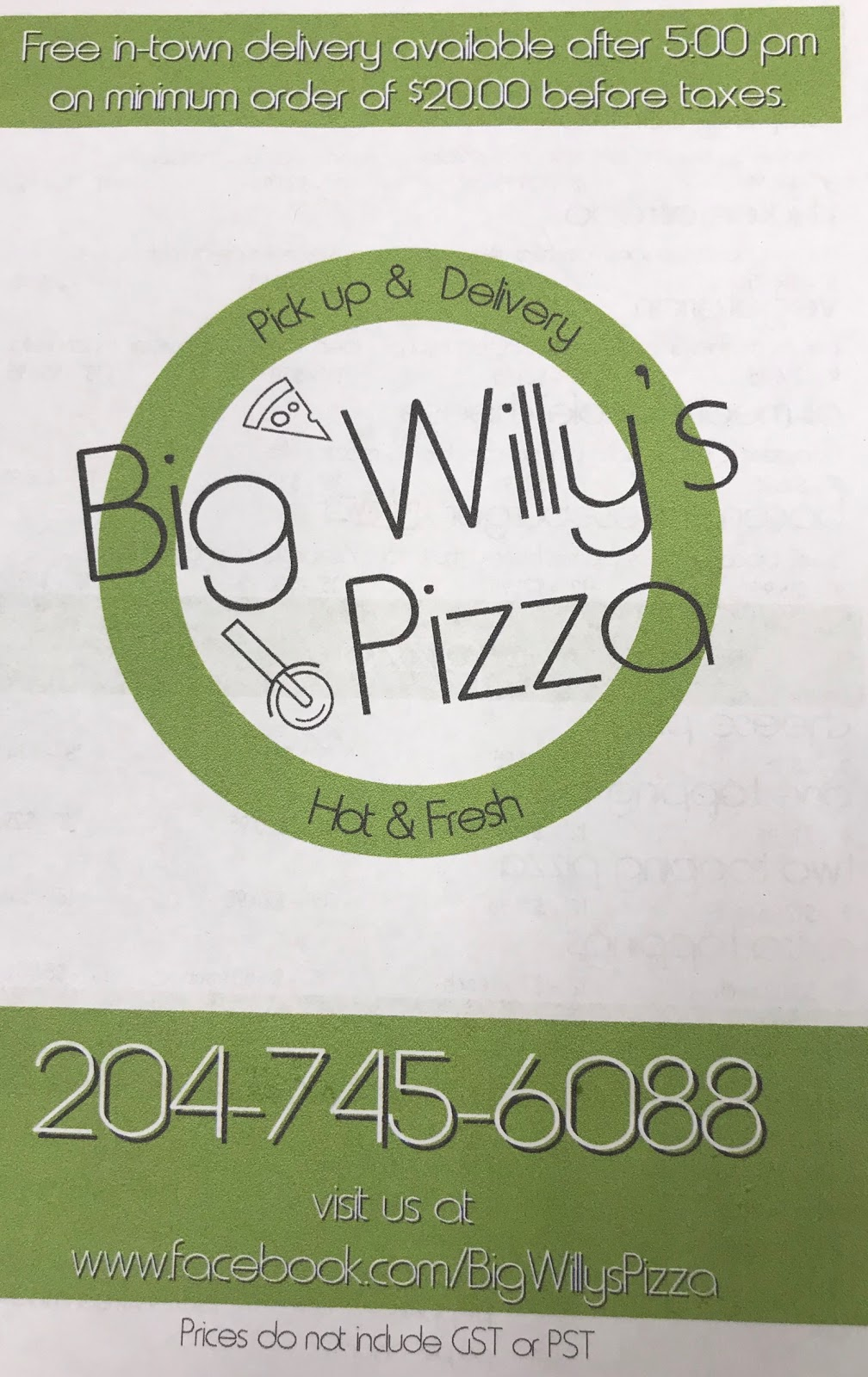 Big Willy's Pizza | restaurant | 2 4 Ave SE #82, Carman, MB R0G 0J0, Canada | 2047456088 OR +1 204-745-6088