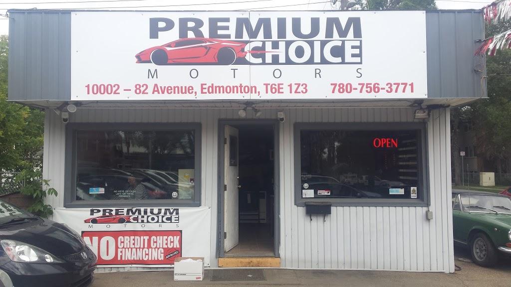 Premium Choice Motors | car dealer | 10002 82 Ave NW, Edmonton, AB T6E 1Z3, Canada | 7807563771 OR +1 780-756-3771