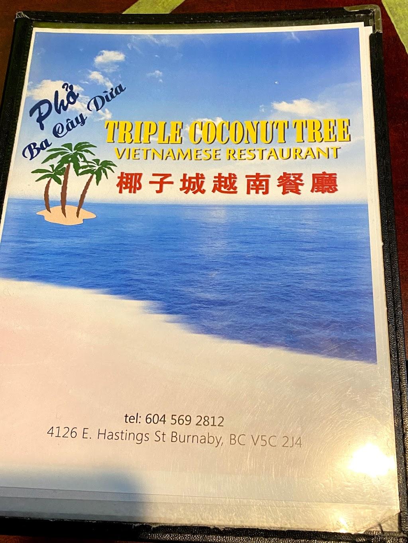 Triple Coconut Tree Pho Restaurant   restaurant   4124 Hastings St, Burnaby, BC V5C 2J3, Canada   6045692812 OR +1 604-569-2812
