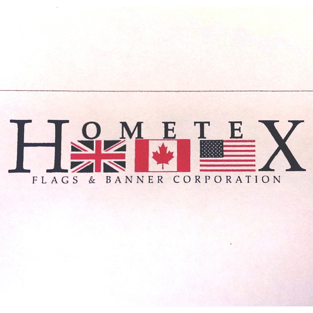 Hometex Flags and Banner Corporation | home goods store | 11 Springdale Dr, Kitchener, ON N2K 1P8, Canada | 5195769807 OR +1 519-576-9807