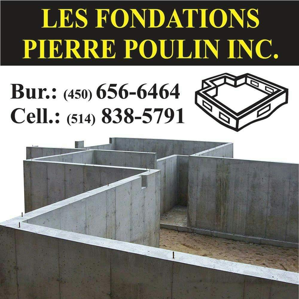 Les Fondations Pierre Poulin Inc | point of interest | 3825 Rue Duvernay, Saint-Hubert, QC J3Y 4H3, Canada | 4506566464 OR +1 450-656-6464